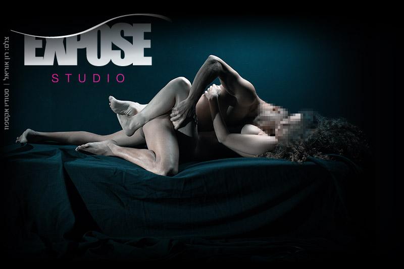 ארוטיקה בסטודיו אקספוז - צילומים זוגיים של עירום, ארוטיקה וסקס ללקוחות פרטיים